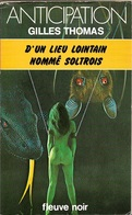 FNA 928 - THOMAS, Gilles - D'un Lieu Lointain Nommé Soltrois (BE+) - Fleuve Noir
