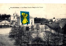 NEUFCHATEAU - La Place Charles Bergh Et La Prison - Neufchâteau
