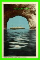 PERCÉ, QUÉBEC - THROUGH THE ARCHWAY, THE SHIP - L . A. H. - PECO - - Percé