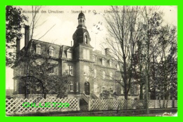 STANSTEAD, QUÉBEC - MONASTÈRE DES URSULINES - CIRCULÉE EN 1921 - UN PEU BRISÉE - - Quebec