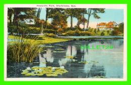 SHERBROOKE, QUÉBEC - HOWARD'S PARK - ÉCRITE - THE VALENTINE & SONS UNITED PUB. CO - - Sherbrooke