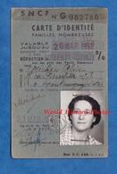 Carte Ancienne D' Identité SNCF Familles Nombreuses - 1952 - Madame Alice MICHEL De Montmagny - Titres De Transport