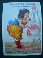 CHROMO Lith Danmanville & Daumas : Magasins Au Pauvre Jacques / PRENDS MA FILLE / Victorian Trade Card - Autres