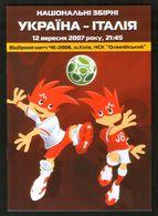 Official Football Programme Ukraine - Italy 2007, European Championship Qualifying Match (calcio, Soccer ) - Programs