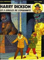 "HARRY DICKSON "" LES 3 CERCLES DE L'EPOUVANTE ""  E-O  DE 1990 - Harry Dickson"