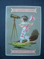 CHROMO Lith Bognard : Magasin Au Grand Condé / QUI VEUT VOIR LA LUNE / Victorian Trade Card - Otros