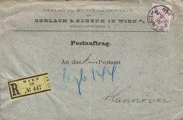 Austria GERLACH & SCHENK Registered Einschriben Label WIEN 1899 Cover Brief POSTAUFTRAG HANNOVER (2 Scans) - 1850-1918 Imperium