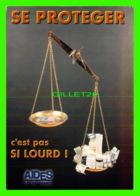PUBLICITÉ, ADVERTISING - AIDES, IL DE FRANCE - SE PROTÉGER C'EST PAS SI LOURD, 1998 - CART COM - - Publicité