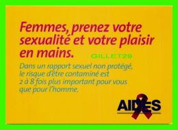 PUBLICITÉ, ADVERTISING - AIDES, FEMMES, PRENEZ VOTRE SEXUALITÉ ET VOTRE PLAISIR EN MAINS. 1990 -- - Publicité