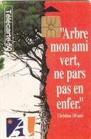 """TELECARTE 50....AUDE...""""ARBRE MON AMI VERT,NE PARS PAS EN ENFER""""...... - France"""
