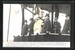 AK Empfang Der Niederländischen Königin Wilhelmine Und Ihres Prinzgemahls In Versailles - Zonder Classificatie