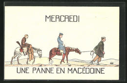 CPA Illustrateur Mercredi - Une Panne En Macédonie, Des Soldatshumor, Franzosen In Mazedonien - Non Classés