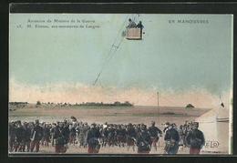 CPA Ascension Du Ministre De La Guerre M. Etienne, Aus Manoevres De Langres, Des Soldats En Uniforme Et Ballon In Der - Langres