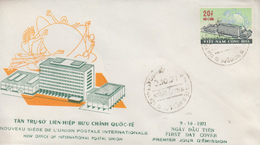 Enveloppe  FDC   1er  Jour   VIETNAM   Nouveau  Siége  De  L' U.P.U   1971 - Viêt-Nam