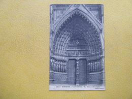 AMIENS. La Cathédrale. Le Grand Portail. - Amiens