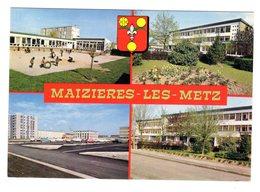 CPSM Multivues Maizières Lès Metz Moselle 57  école éditions De L' Europe Pierron Sarreguemines N°VM 627 - Metz