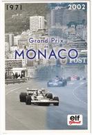 Grand Prix De Monaco: 1971: Jackie Stewart Tyrrell 003, 2002: Johne Delane Tyrell 002, 2003: Retro Racegear Team Tyrrell - Grand Prix / F1