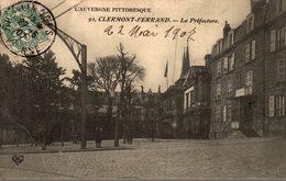 CLERMONT FERRAND LA PRÉFECTURE - Clermont Ferrand
