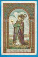 Holycard    St. Switbertus - Images Religieuses