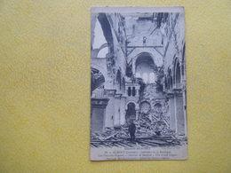 ALBERT. Les Ruines De La Guerre De 1914-1918. La Basilique . Les Grandes Orgues. - Albert