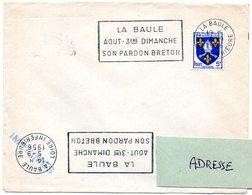 LOIRE INFERIEURE - Dépt N° 44 = LA BAULE  1956 = FLAMME Sur Enveloppe ENTIERE =  SECAP  ' AOUT / PARDON BRETON' - Postmark Collection (Covers)