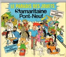 (jouets) Catalogue SAMARITAINE LE PARADIS DES JOUETS 1978 Couverture Signée  HERGE (Tintin) (PPP17449) - Advertising