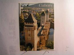 Cahors - Le Pont Valentré - Cahors