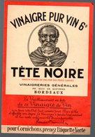 Bordeaux (33 Gironde) étiquette VINAIGRE TETE NOIRE (PPP17450) - Advertising