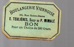 Carcassonne (11 Aude) BOULANGERIE TEULIERES (succ Mimalé) BON POUIR UN CHOINE DE 500G (PPP17451) - Advertising