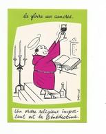 ILLUSTRATION DORVILLE - HUMOUR - LA FOIRE AUX CANCRES -un Ordre Religieux Important Est La Bénédictine - Autres Illustrateurs