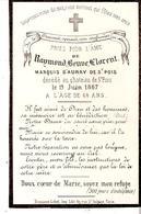 Faire-part Décès Raymond Florent MARQUIS D'AURAY De St. POIS Au Château Le 19/6/1867. - Obituary Notices