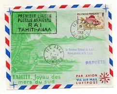 PREMIERE LIAISON POSTALE AERIENNE  TAHITI-ANAA. - Tahiti