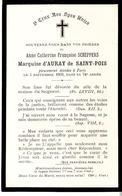Faire-part Décès D'Anne SCHEPPERS MARQUISE D'AURAY De SAINT-POIS à PARIS Le 5/9/1909. - Obituary Notices
