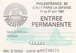 ENTREE PERMANENTE PHILEXFRANCE 82 PARIS LA DEFENSE - Tickets D'entrée