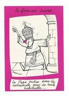 ILLUSTRATION DORVILLE - HUMOUR - LA FOIRE AUX CANCRES -Le PAPE Entra Dans La Cathédrale Avec Sa Cuite Habituelle . - Autres Illustrateurs