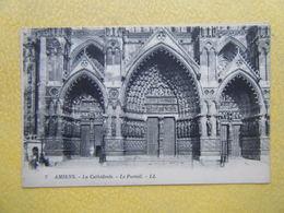 AMIENS. La Cathédrale. Le Portail. - Amiens