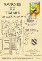Carte  Locale  1er  Jour  JOURNEE  Du  TIMBRE   AVIGNON   1999 - Journée Du Timbre
