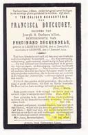 DP Francisca Boucquoey / Alliet ° Lichtervelde 1815 † Ardooie 1904 X Fred. DeGrendele - Images Religieuses