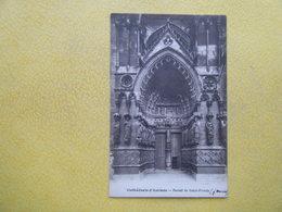 AMIENS. La Cathédrale. Le Portail De Saint Firmin. - Amiens
