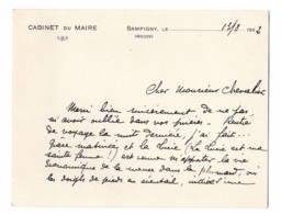 SAMPIGNY (Meuse) 1932 Cabinet Du Maire, Cdv + Signature. Voir Texte - Autographes