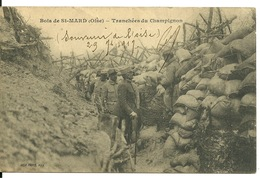 60 - BOIS De SAINT MARD / TRANCHEES DU CHAMPIGNON - Francia