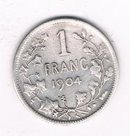 1 FRANC 1904 FR  BELGIE /1582/ - 1865-1909: Leopold II