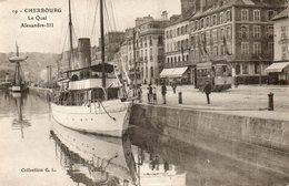CHERBOURG.....LE QUAI ALEXANDRE 3 - Cherbourg