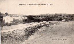 "BANDOL "" Grand Hotel Des Bains Et La Plage"" - Bandol"