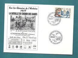 AISNE - CHAVIGNON - 1917 LA BATAILLE DU CHEMIN DES DAMES. Theme WW1  . 1997 - Cachets Commémoratifs