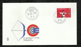 LUXEMBOURG . FDC  . EUROPA . 3éme CHAMPIONNATS D'EUROPE DE TIR A L'ARC . 02 MAI 1972 . - FDC