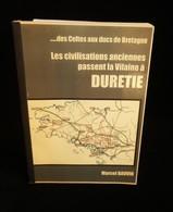 ( Bretagne Morbihan RIEUX REDON ) LES CIVILISATIONS PASSENT LE VILAINE à DURETIE Marcel BAUVIN 2001 - Bretagne