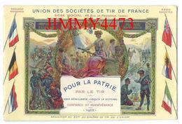 CPA - UNION DES SOCIETES DE TIR DE FRANCE POUR LA PATRIE 1915 - Pas De Nom D'éditeur - Scans Recto-Verso - Shooting (Weapons)