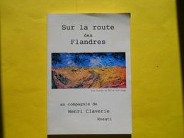 Hénin-Beaumont ,Henri Claverie,sur La Route Des Flandres ,avec Autographe - Picardie - Nord-Pas-de-Calais