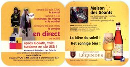 Belgium. Géants Goliath Et Madame à Ath. En Direct Sur Notélé. Brasserie Des Légendes, Irchonwelz. La Bière Du Soleil! - Sous-bocks